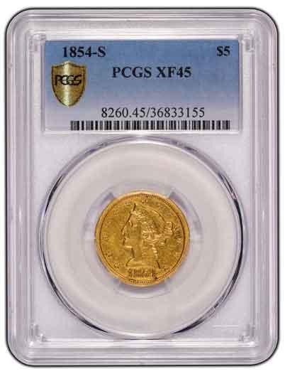 1854 San Francisco Mint Liberty Head Half Eagle PCGS XF-45