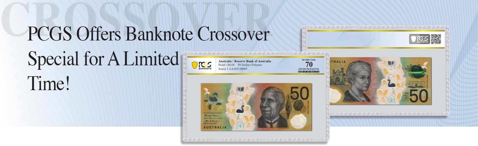 PCGS Offers Banknote Crossover Special for a Limited Time!