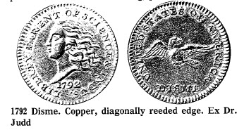 1792 Disme. Copper, diagonally redded edge. Ex. Dr. Judd