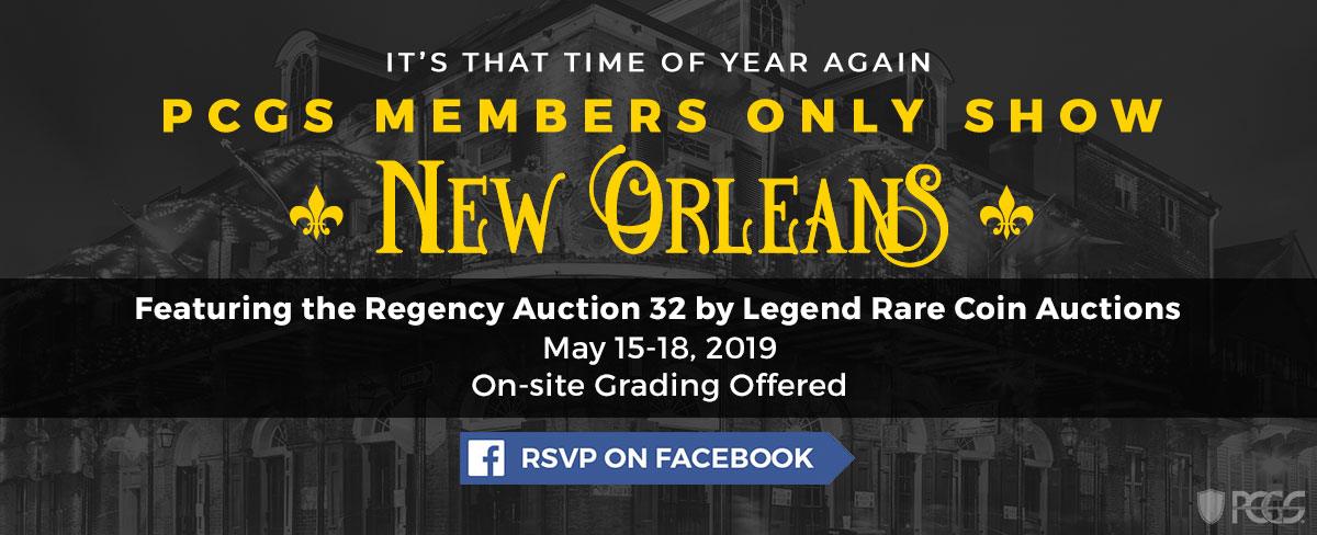 RSVP for the New Orleans PCGS Members Only Show on Facebook